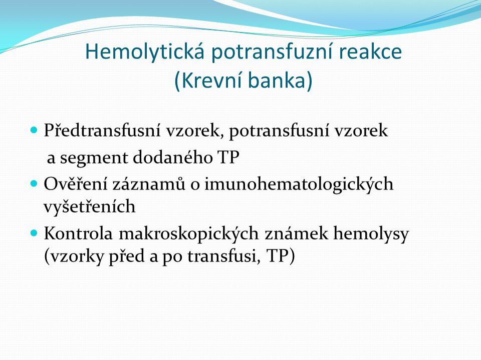 Hemolytická potransfuzní reakce (Krevní banka)