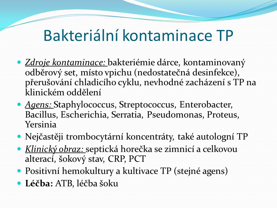 Bakteriální kontaminace TP