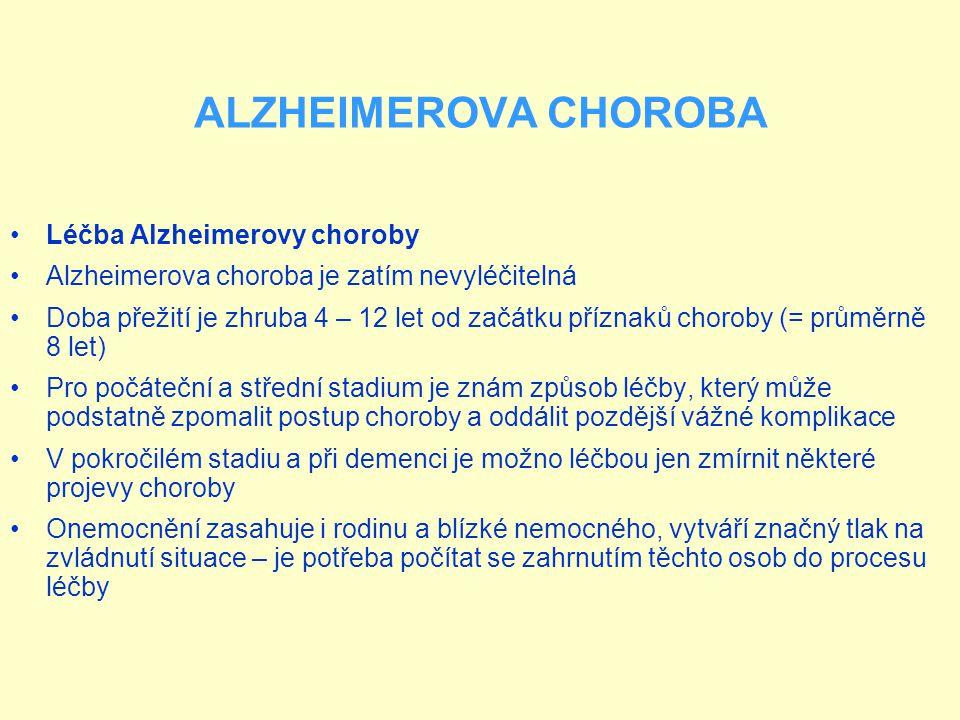 ALZHEIMEROVA CHOROBA Léčba Alzheimerovy choroby