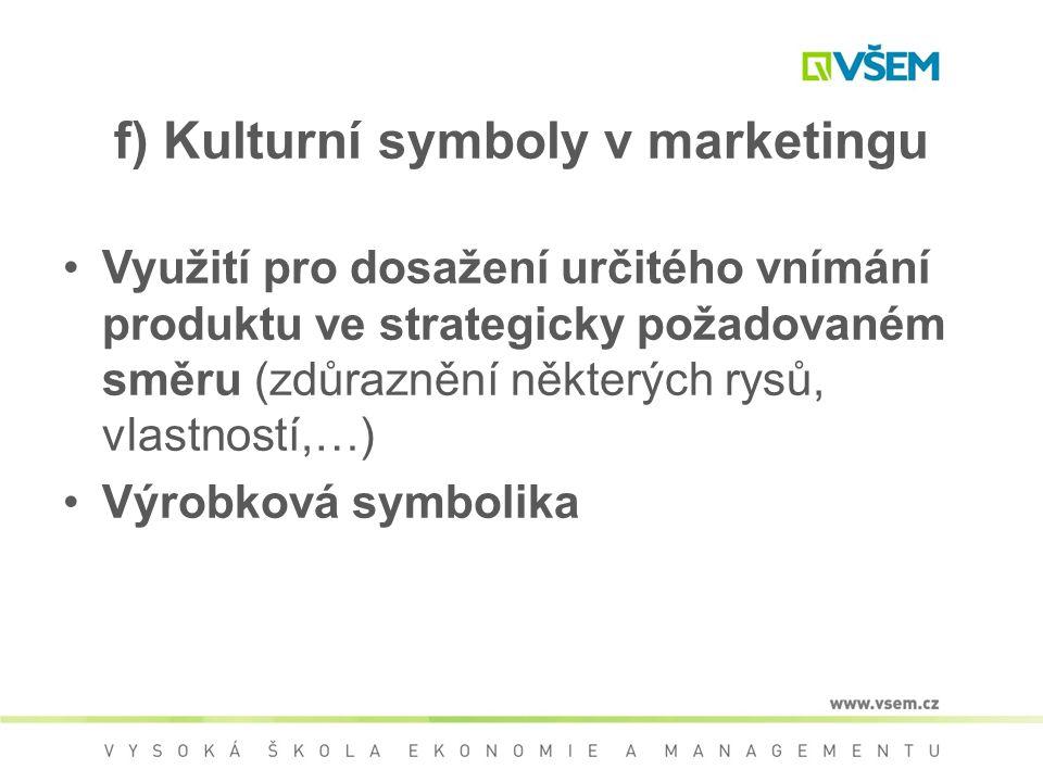 f) Kulturní symboly v marketingu