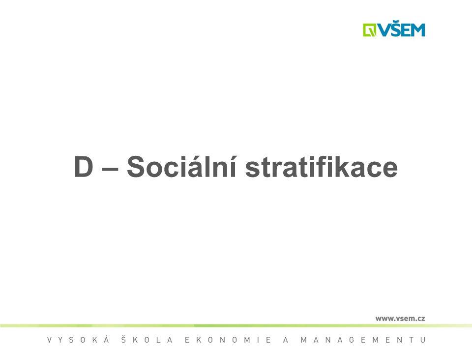 D – Sociální stratifikace