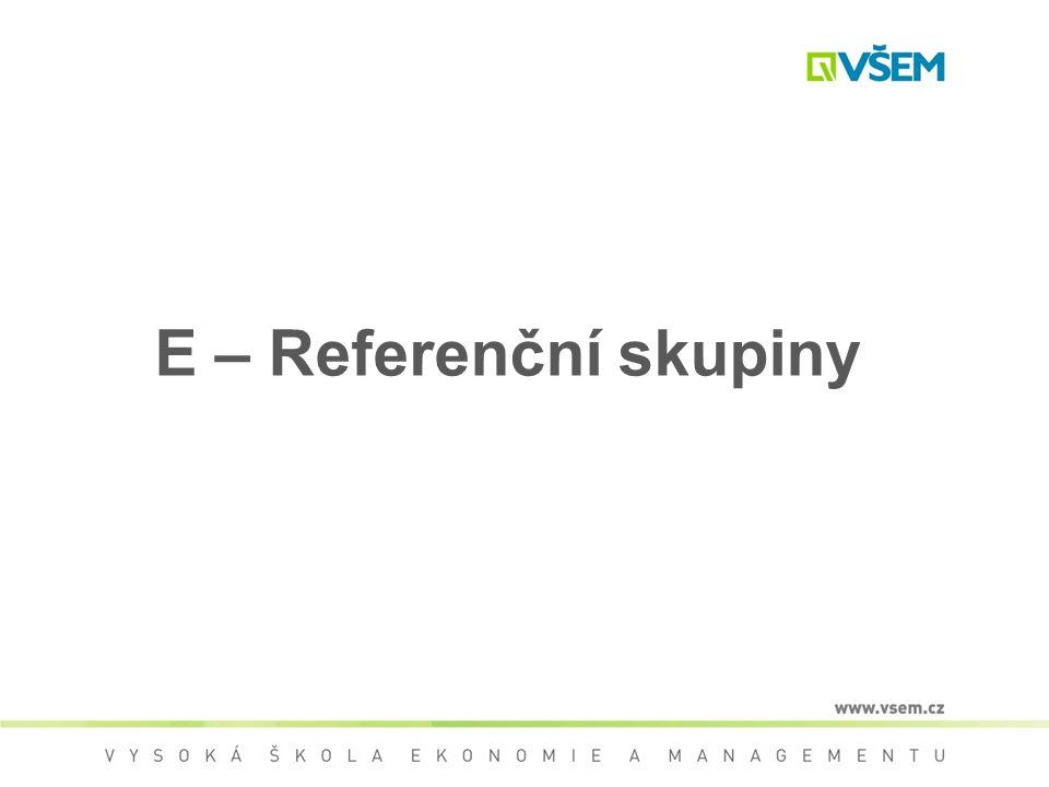 E – Referenční skupiny