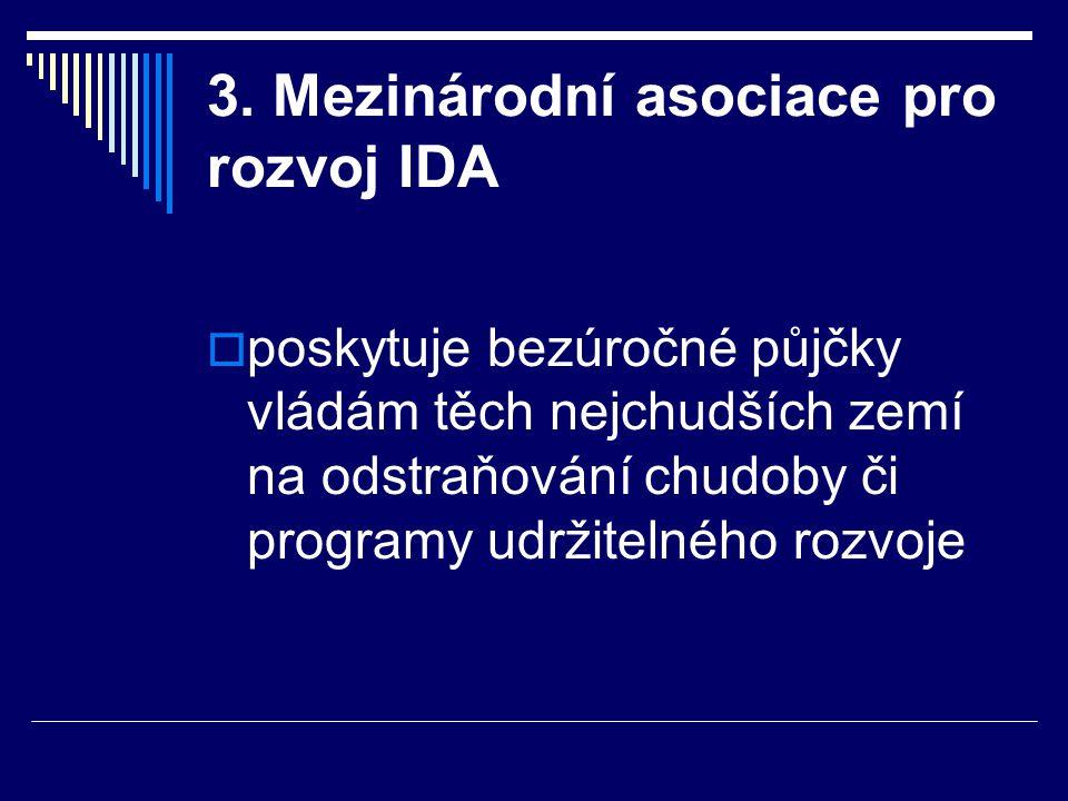 3. Mezinárodní asociace pro rozvoj IDA