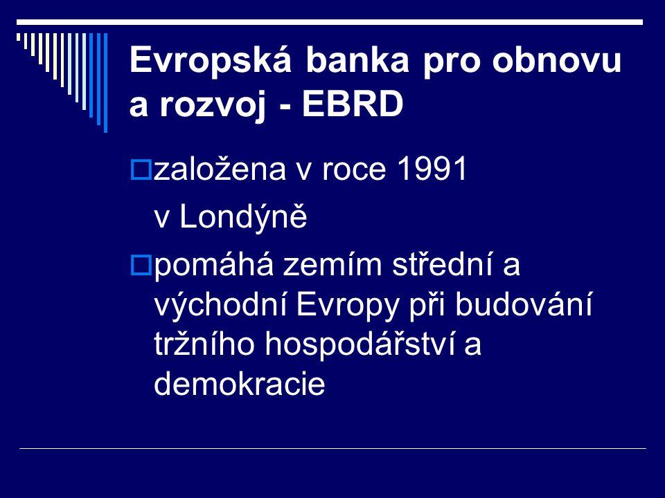 Evropská banka pro obnovu a rozvoj - EBRD