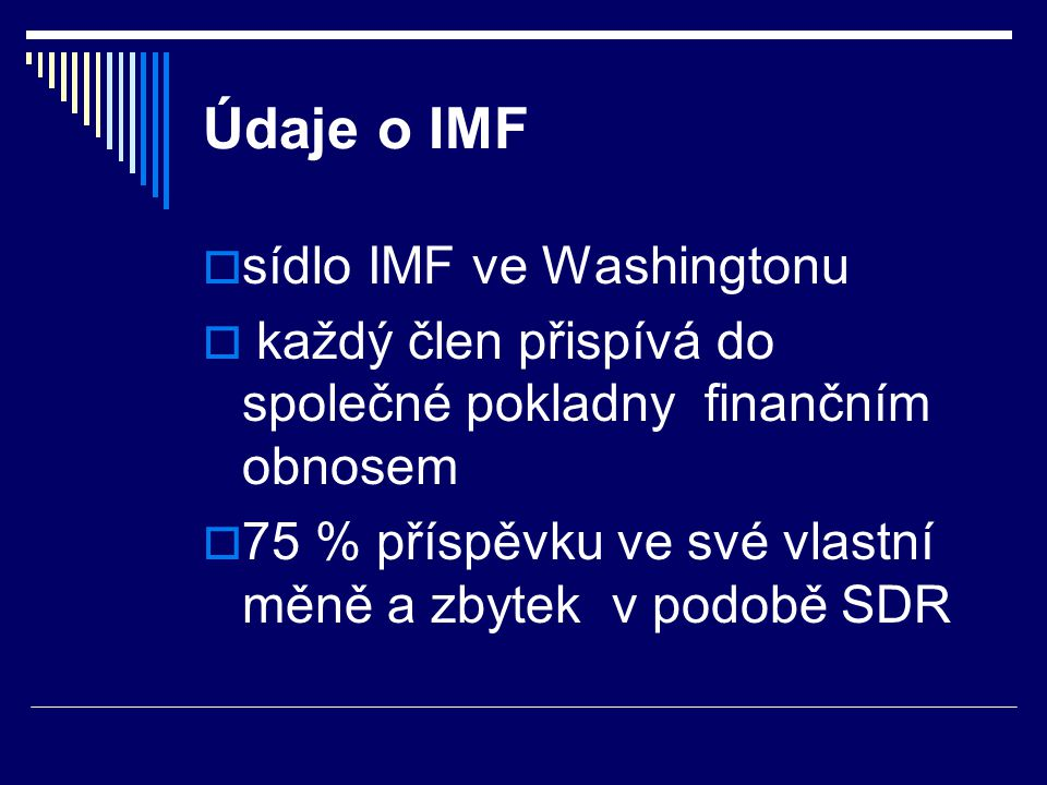 Údaje o IMF sídlo IMF ve Washingtonu