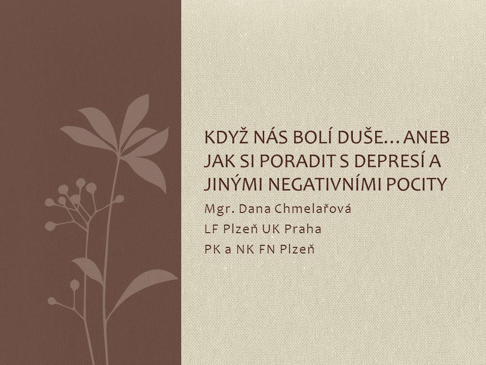 Mgr. Dana Chmelařová LF Plzeň UK Praha PK a NK FN Plzeň