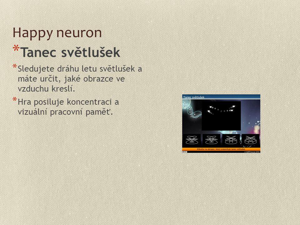 Happy neuron Tanec světlušek