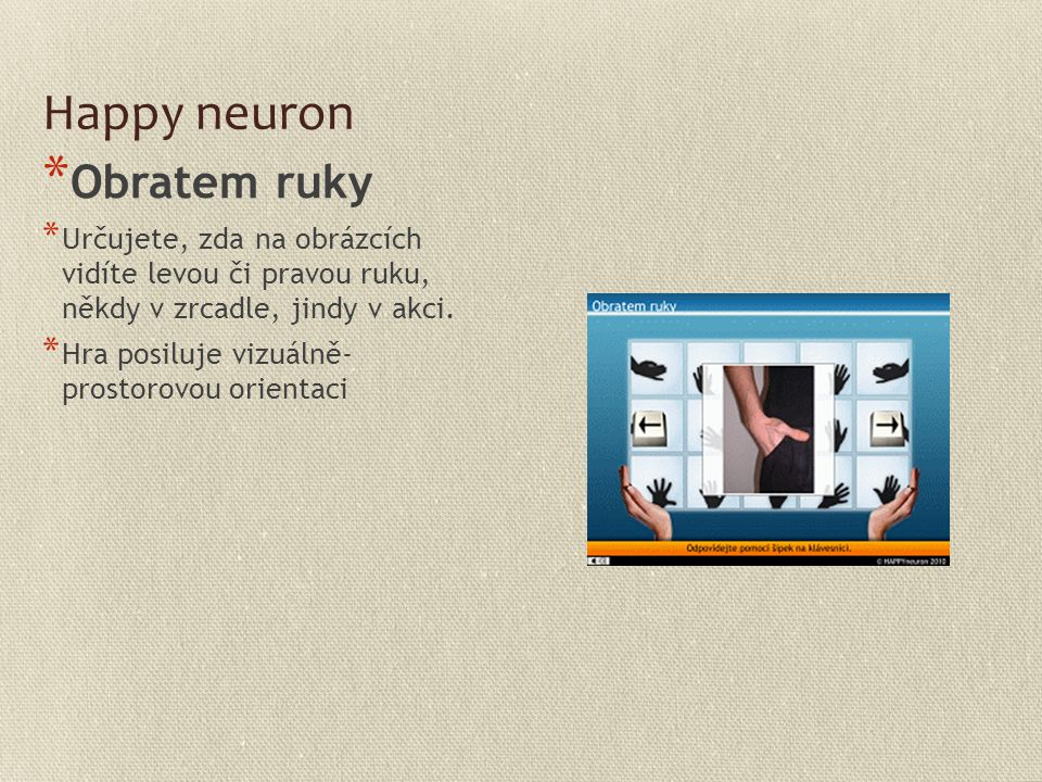 Happy neuron Obratem ruky