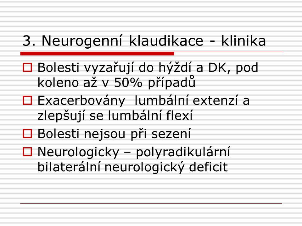 3. Neurogenní klaudikace - klinika