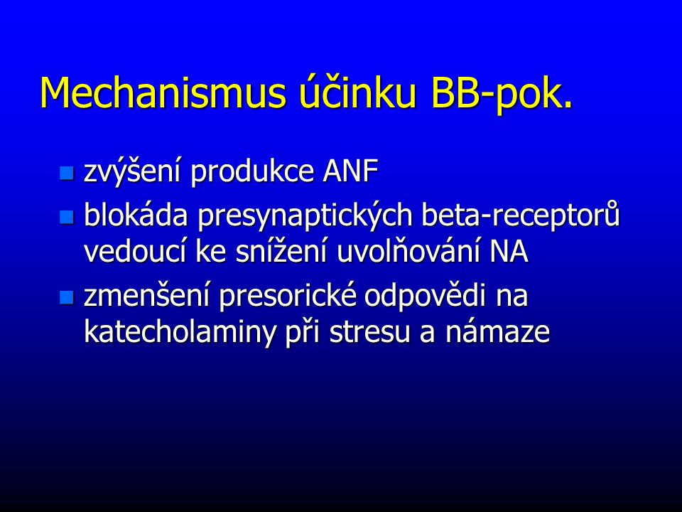 Mechanismus účinku BB-pok.