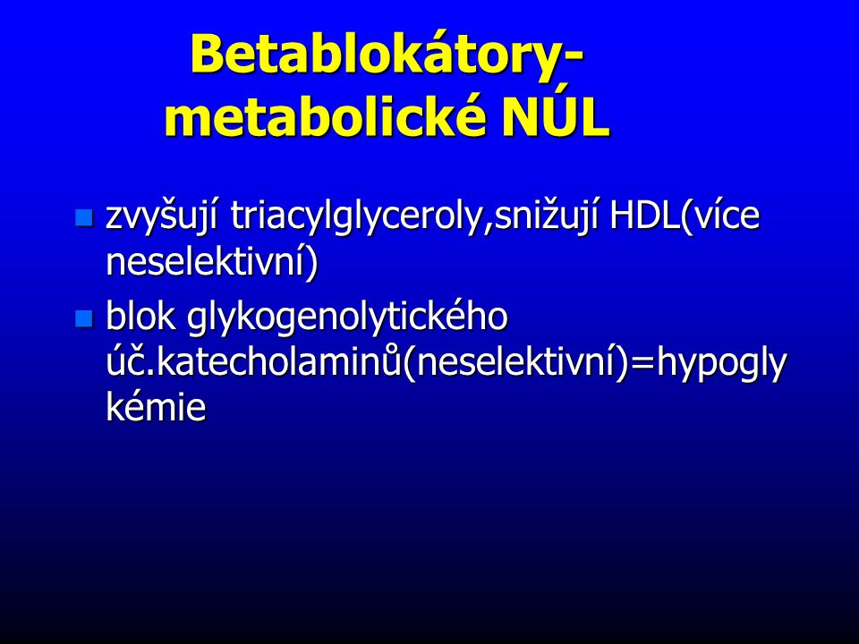 Betablokátory-metabolické NÚL