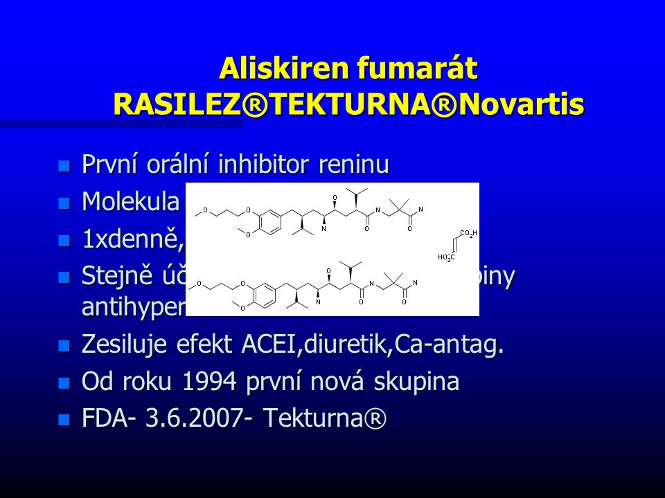 Aliskiren fumarát RASILEZ®TEKTURNA®Novartis