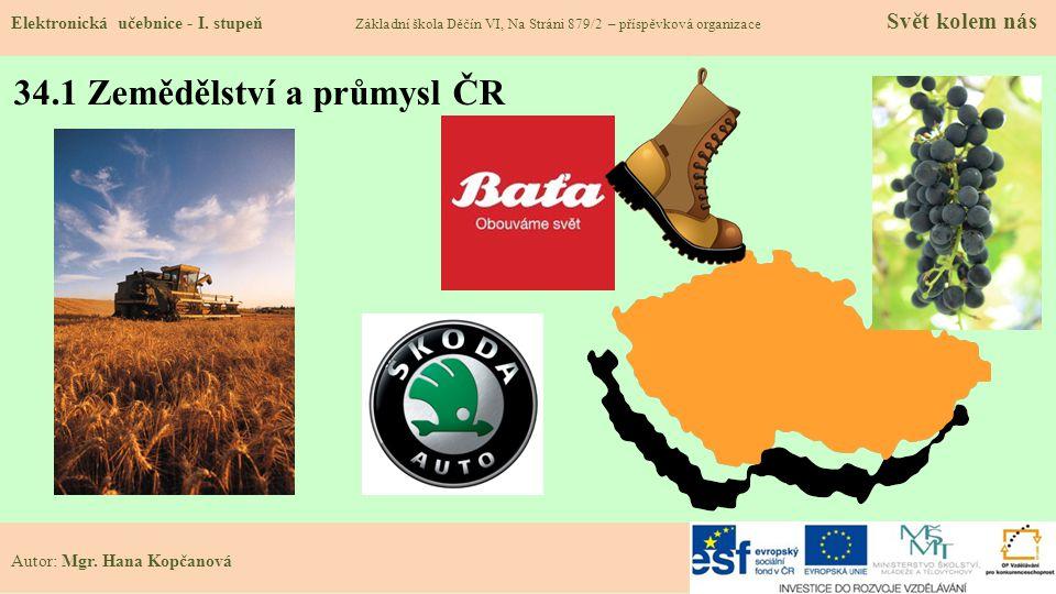 34.1 Zemědělství a průmysl ČR