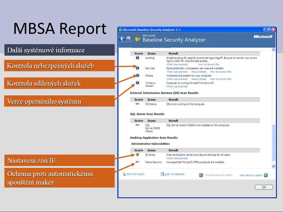 MBSA Report Další systémové informace Kontrola nebezpečných služeb