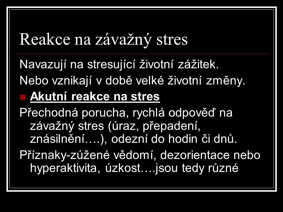 Reakce na závažný stres