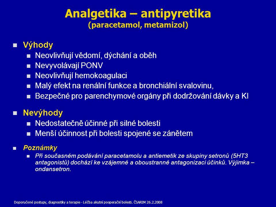 Analgetika – antipyretika (paracetamol, metamizol)