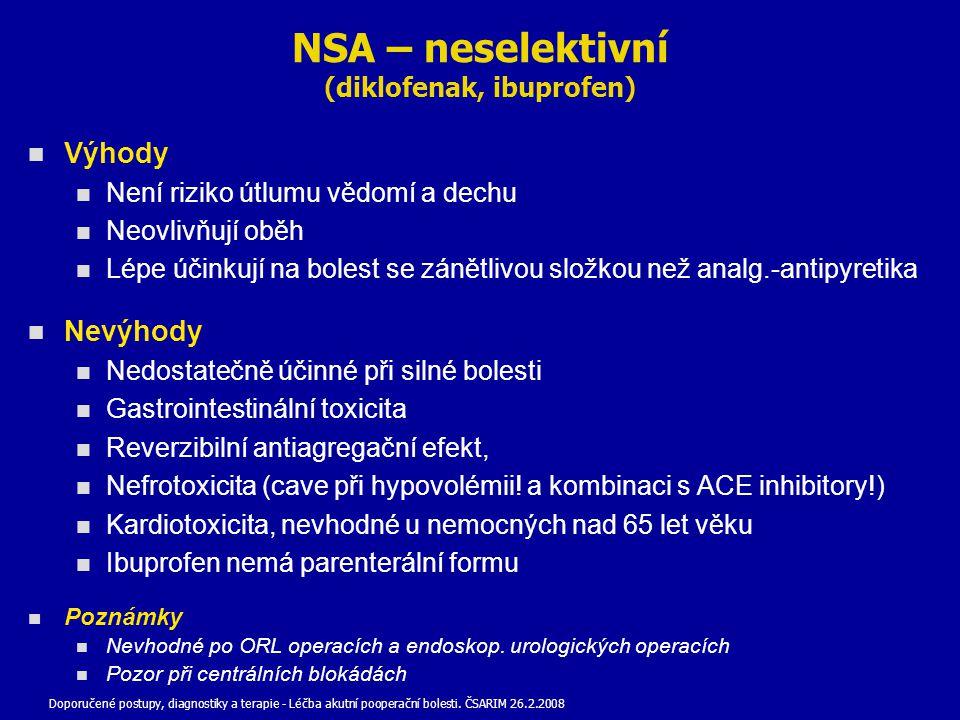 NSA – neselektivní (diklofenak, ibuprofen)