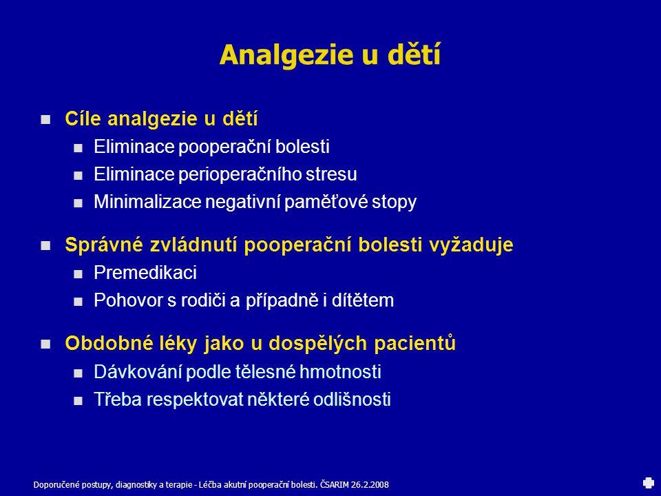 Analgezie u dětí Cíle analgezie u dětí
