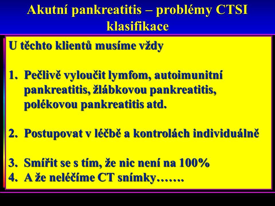 Akutní pankreatitis – problémy CTSI klasifikace
