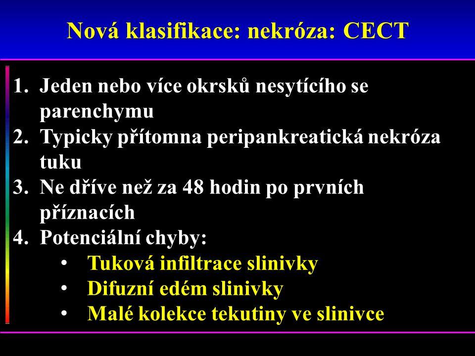 Nová klasifikace: nekróza: CECT