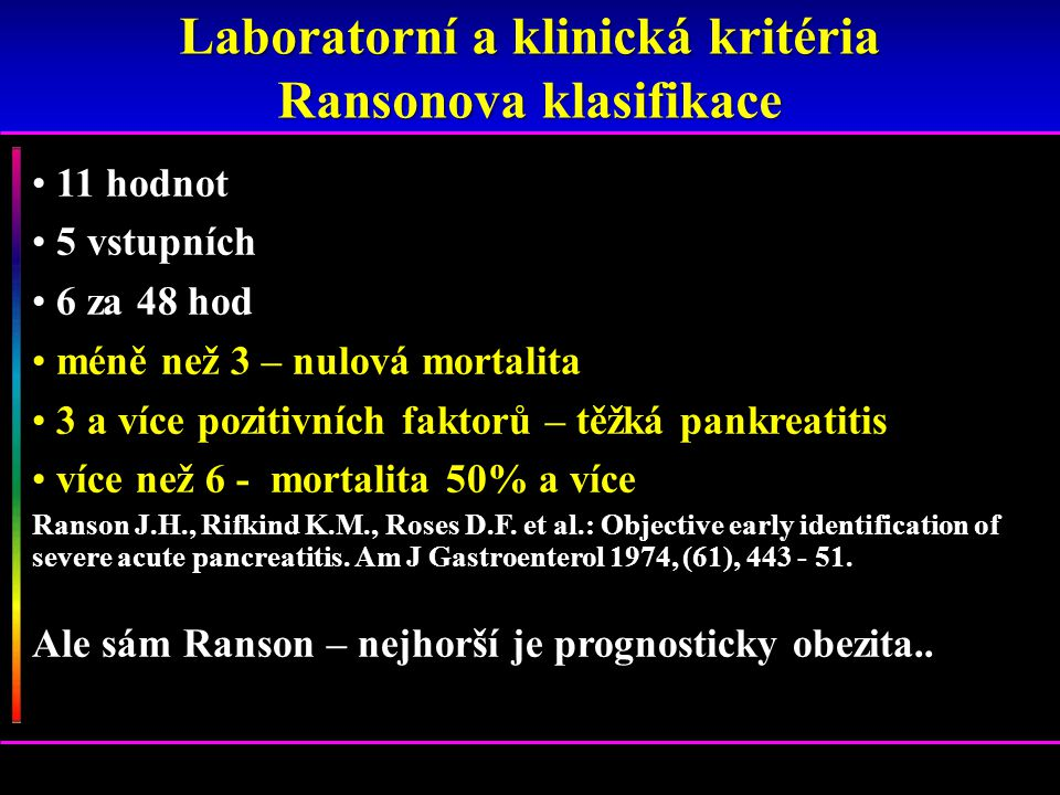 Laboratorní a klinická kritéria Ransonova klasifikace