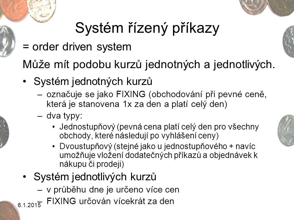 Systém řízený příkazy = order driven system