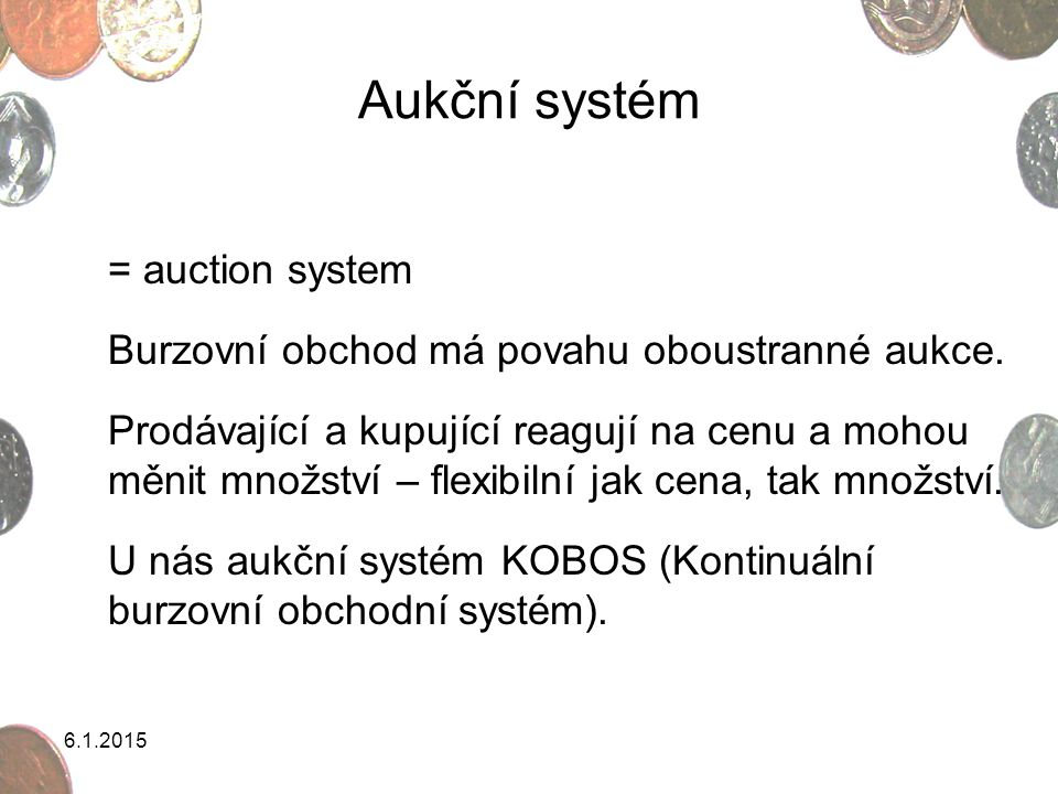 Aukční systém = auction system