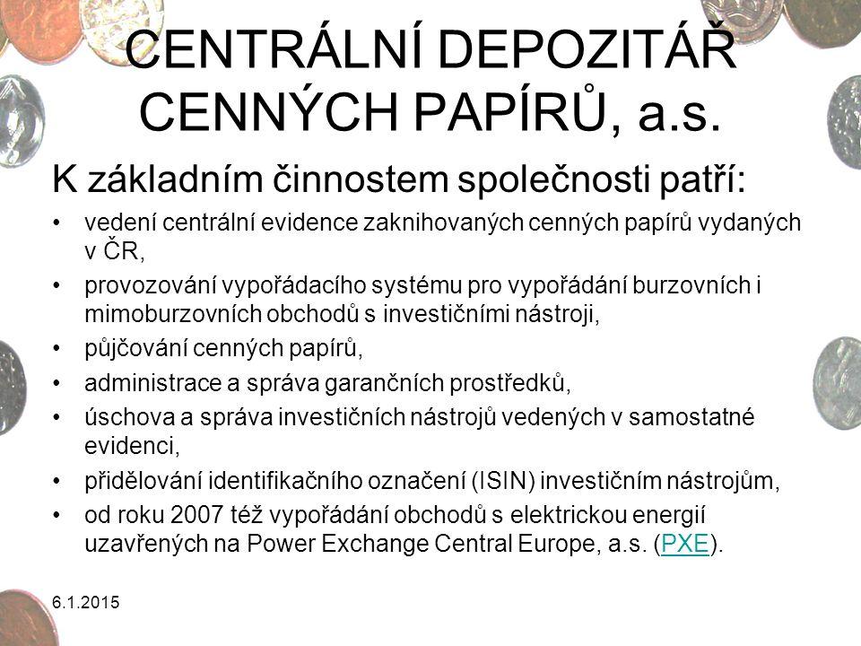 CENTRÁLNÍ DEPOZITÁŘ CENNÝCH PAPÍRŮ, a.s.