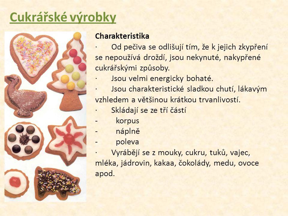 Cukrářské výrobky Charakteristika