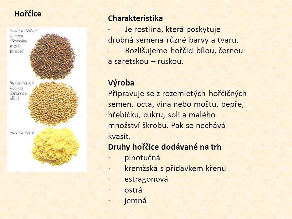 Hořčice Charakteristika. - Je rostlina, která poskytuje drobná semena různé barvy a tvaru.