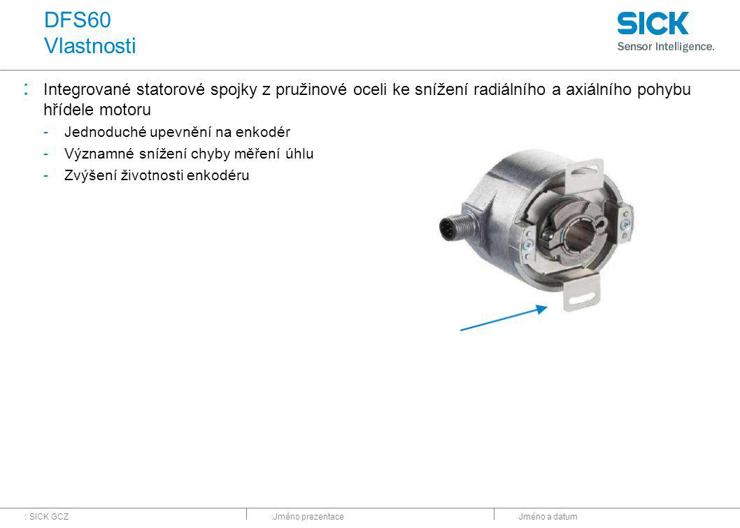 DFS60 Vlastnosti Integrované statorové spojky z pružinové oceli ke snížení radiálního a axiálního pohybu hřídele motoru.