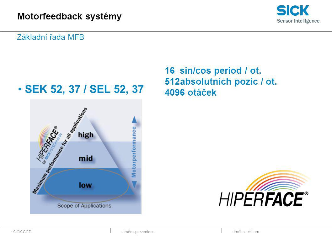 SEK 52, 37 / SEL 52, 37 Motorfeedback systémy 16 sin/cos period / ot.