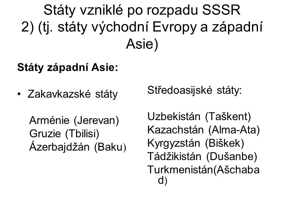 Státy vzniklé po rozpadu SSSR 2) (tj