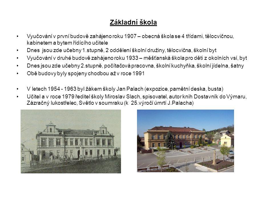 Základní škola Vyučování v první budově zahájeno roku 1907 – obecná škola se 4 třídami, tělocvičnou, kabinetem a bytem řídícího učitele.