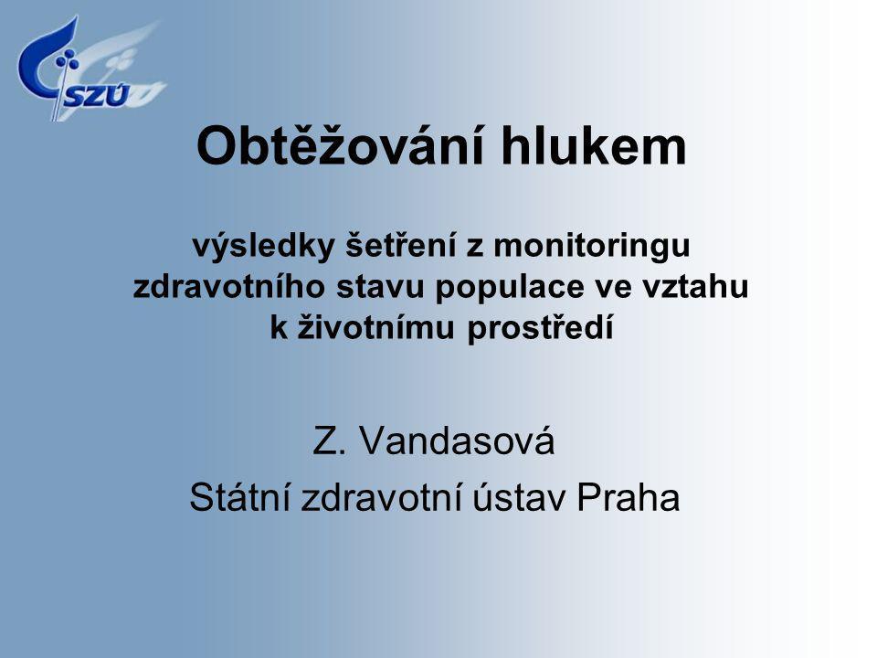 Z. Vandasová Státní zdravotní ústav Praha