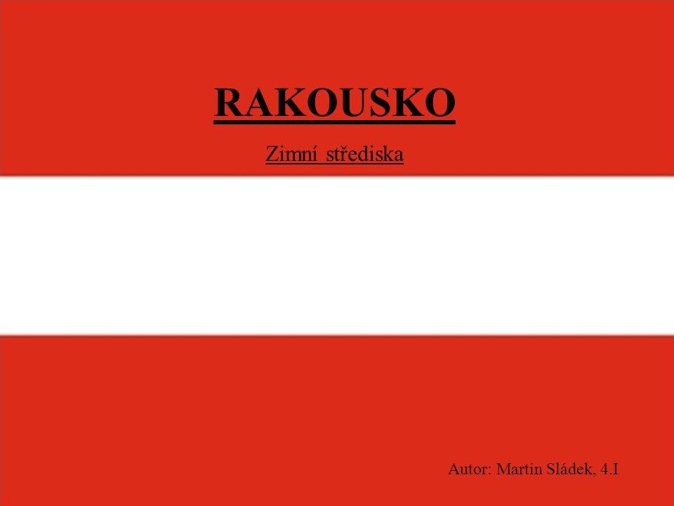 RAKOUSKO Zimní střediska Autor: Martin Sládek, 4.I