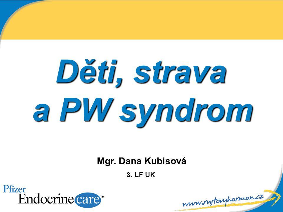 Děti, strava a PW syndrom