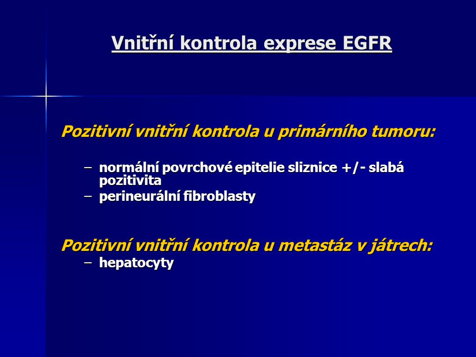Vnitřní kontrola exprese EGFR
