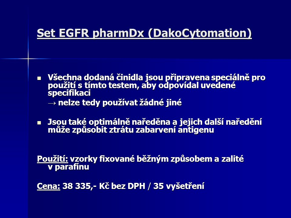 Set EGFR pharmDx (DakoCytomation)