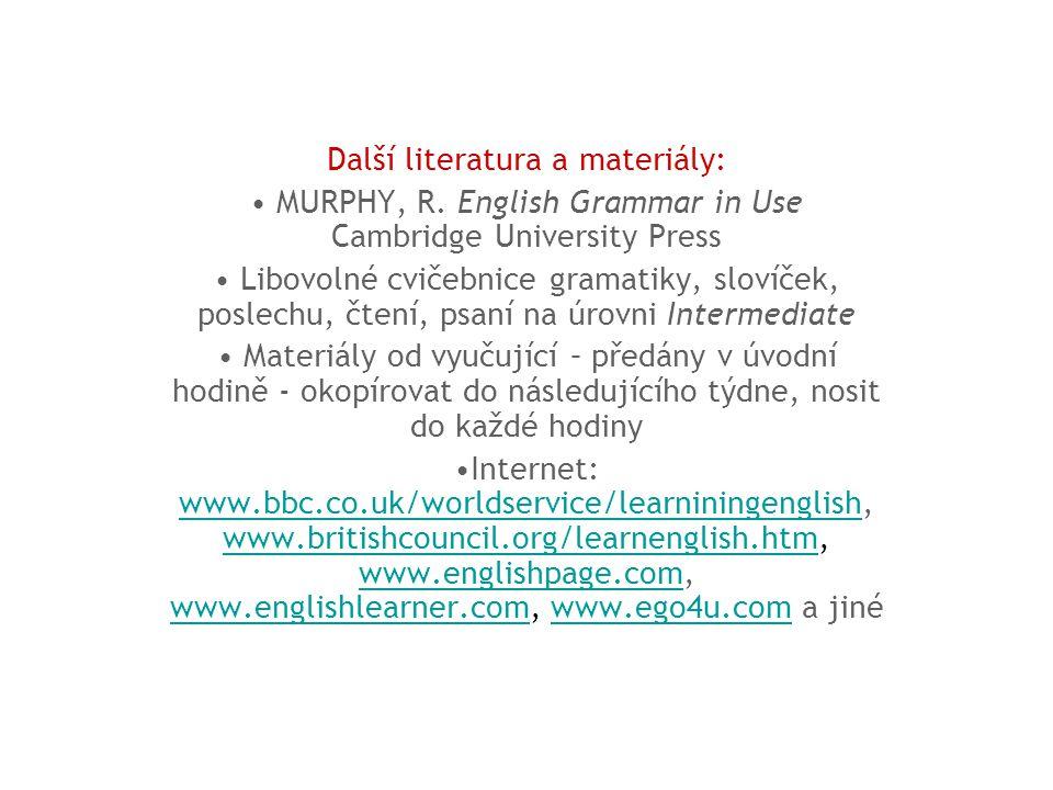 Další literatura a materiály: