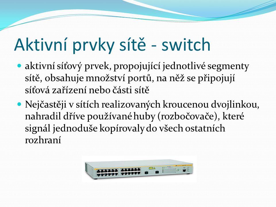 Aktivní prvky sítě - switch