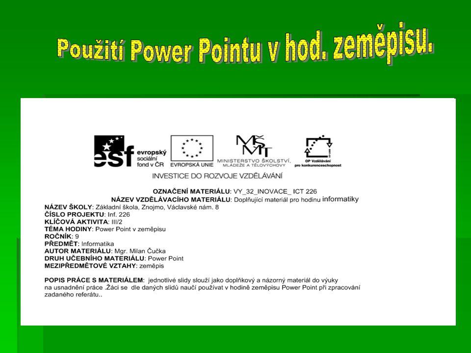 Použití Power Pointu v hod. zeměpisu.