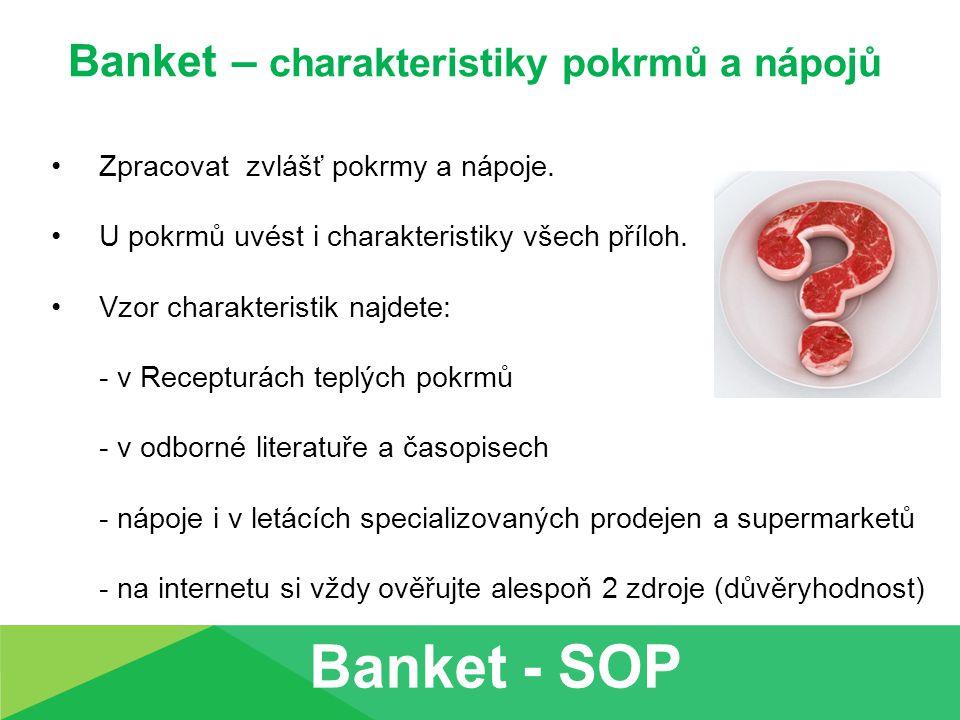 Banket – charakteristiky pokrmů a nápojů