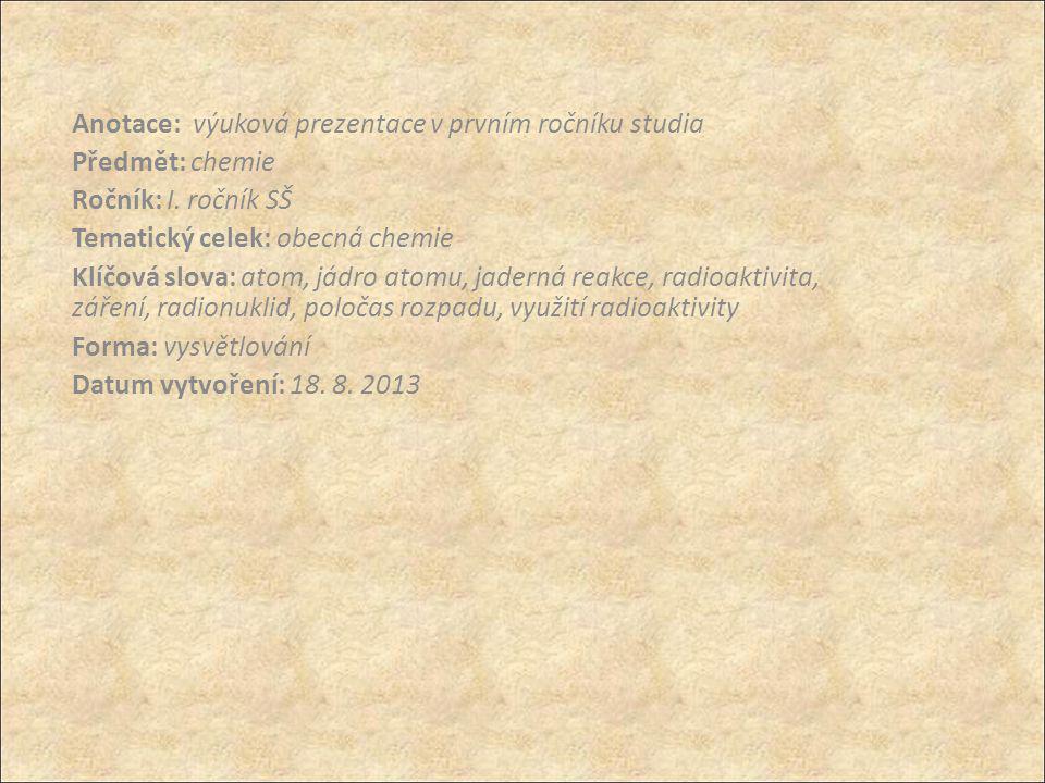 Anotace: výuková prezentace v prvním ročníku studia