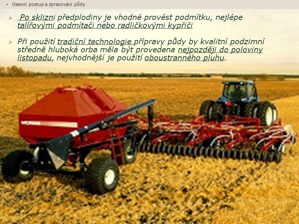 Osevní postup a zpracování půdy