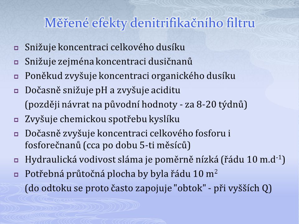 Měřené efekty denitrifikačního filtru