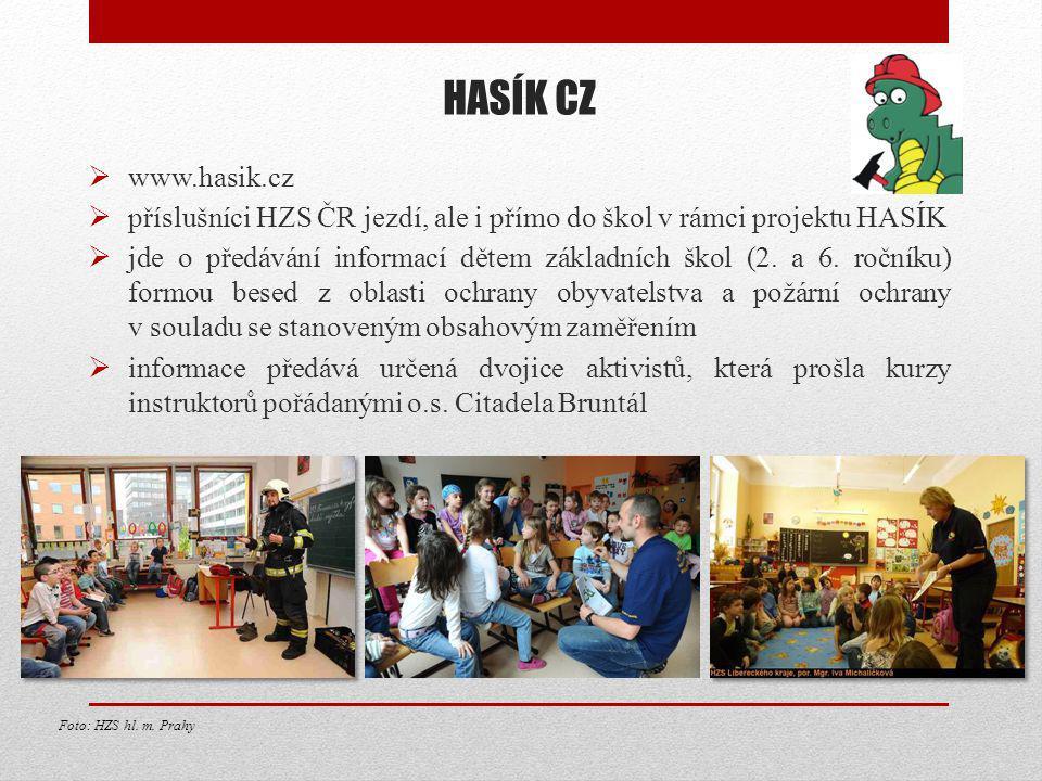 HASÍK CZ www.hasik.cz. příslušníci HZS ČR jezdí, ale i přímo do škol v rámci projektu HASÍK.