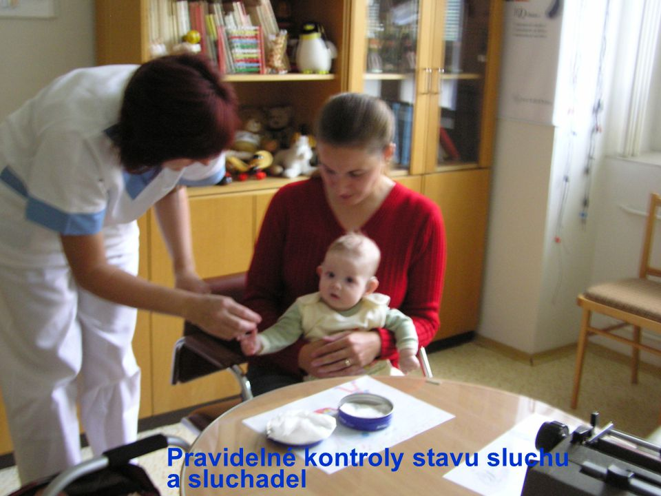 Pravidelné kontroly stavu sluchu a sluchadel