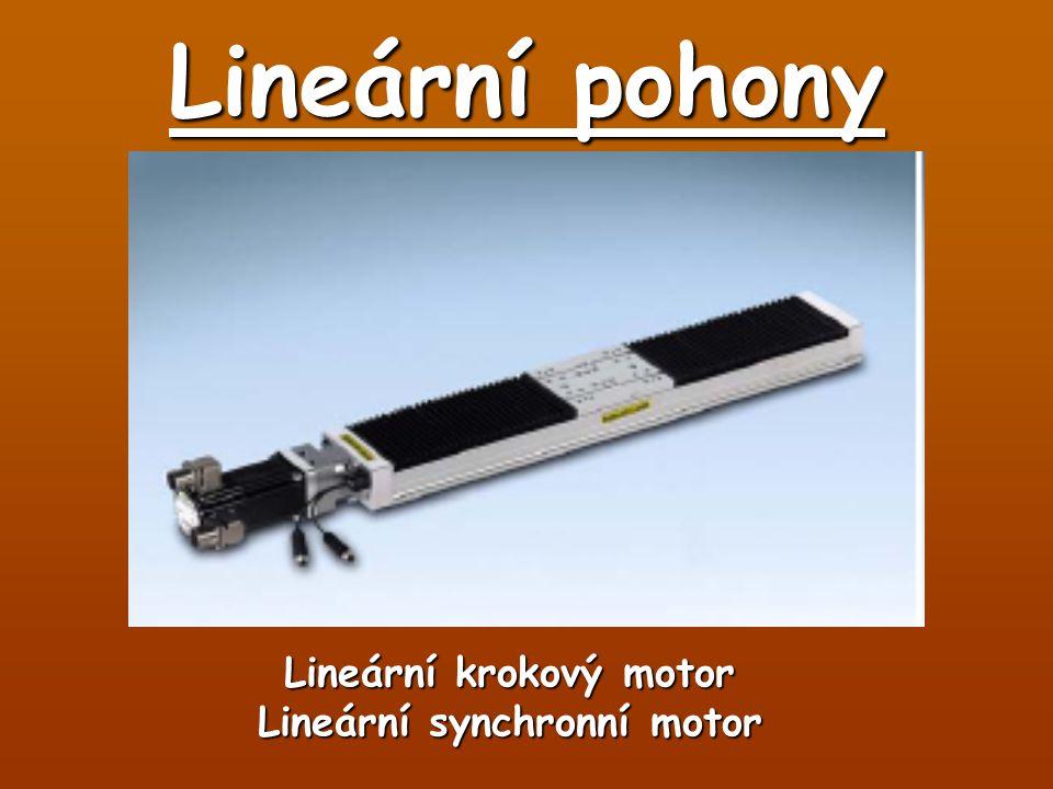 Lineární krokový motor Lineární synchronní motor