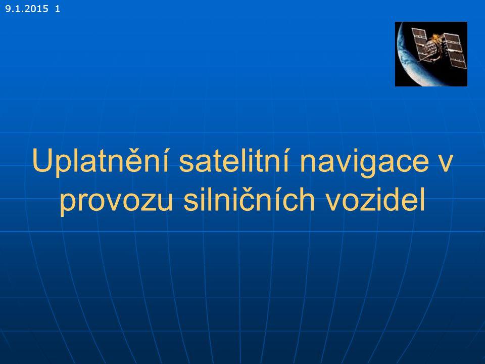 Uplatnění satelitní navigace v provozu silničních vozidel